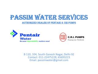 Passim Water Services Authorized Dealer Of Pentair & CRI Pumps