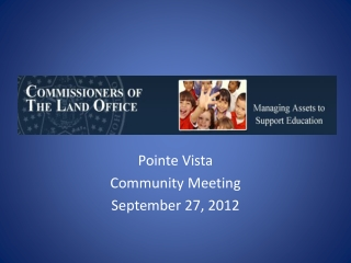 Pointe Vista  Community Meeting September 27, 2012