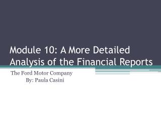 Module 10 : A More Detailed Analysis of the Financial Reports