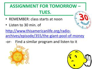ASSIGNMENT FOR TOMORROW – TUES.