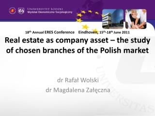 dr Rafał Wolski dr Magdalena  Załęczna