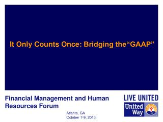"It Only Counts Once:  Bridging the""GAAP """
