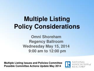 Multiple Listing         Policy Considerations
