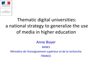 Thematic  digital  universities :  a national  strategy  to  generalize  the use of media in  higher education