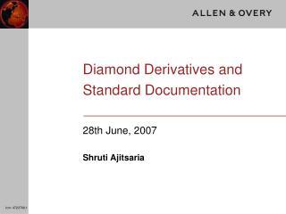 diamond derivatives and standard documentation