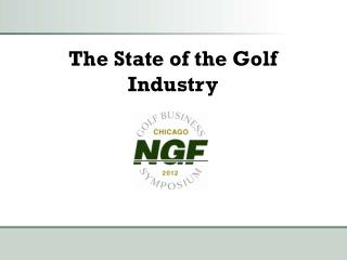 The State of the Golf Industry
