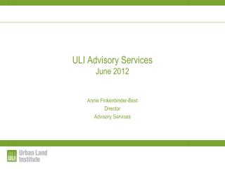 ULI Advisory Services  June 2012