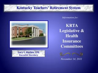 KRTA Legislative & Health Insurance Committees
