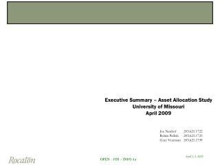 Executive Summary – Asset Allocation Study University of Missouri April 2009