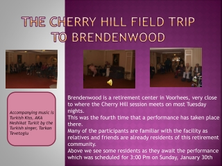 The Cherry Hill Field Trip to  Brendenwood