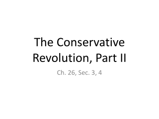 The Conservative Revolution, Part II