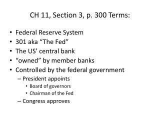 CH 11, Section  3, p. 300 Terms: