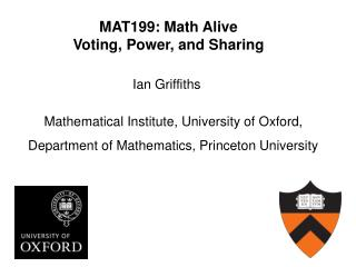 MAT199: Math Alive Voting, Power, and Sharing