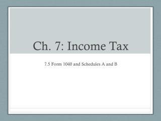 Ch. 7: Income Tax