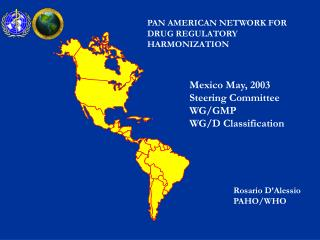 pan american network for drug regulatory harmonization