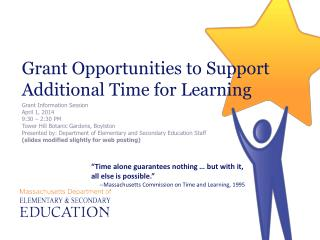 Grant Opportunities to Support Additional Time for Learning