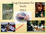 drug education for youth 2011