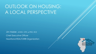 Outlook on Housing: A Local perspective