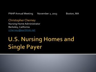 U.S. Nursing Homes and Single Payer