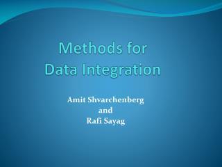 Methods for Data Integration