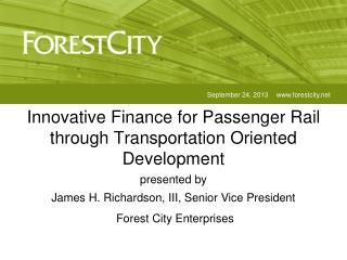 Innovative Finance for Passenger Rail through Transportation Oriented Development