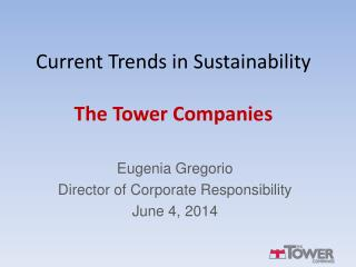 Current Trends in Sustainability The Tower Companies