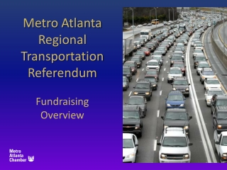 Metro Atlanta Regional Transportation Referendum Fundraising Overview