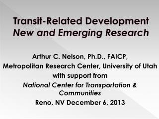 Transit-Related Development New and Emerging Research