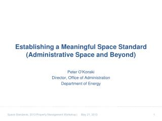 Establishing a Meaningful Space Standard (Administrative Space and Beyond)