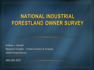 National Industrial  FORESTland  Owner Survey