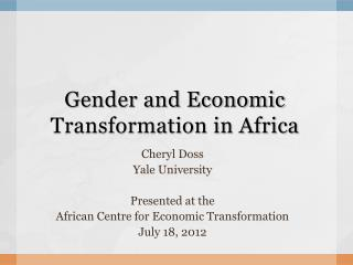 Gender and Economic Transformation in Africa