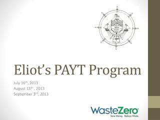 Eliot's PAYT Program