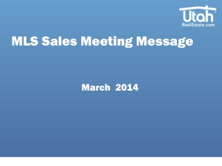 MLS Sales Meeting Message March  2014