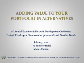 Adding Value to your Portfolio in Alternatives