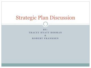 Strategic Plan Discussion