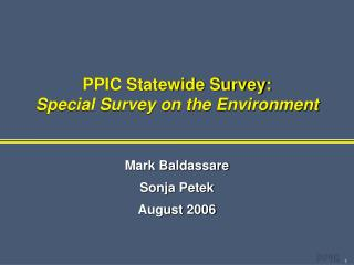 PPIC Statewide Survey: Special Survey on the Environment