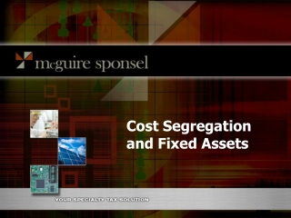 Cost Segregation and Fixed Assets