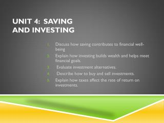 Unit 4:  Saving and Investing