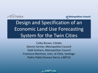 Design and Specification of an Economic Land Use Forecasting System for the Twin Cities