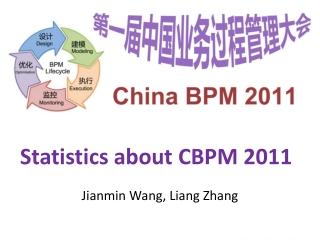 Statistics about CBPM 2011