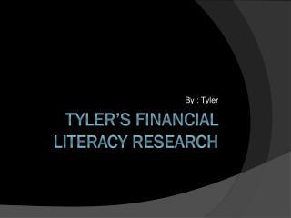 Tyler's Financial literacy research