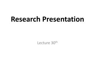 Research Presentation