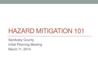 Hazard mitigation 101
