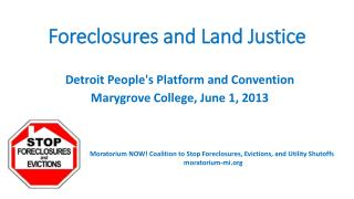 Foreclosures and Land Justice
