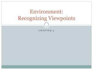 Environment:  Recognizing Viewpoints