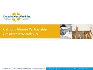 Catholic Alumni Partnership Prospect Research 101