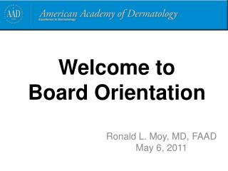 Welcome to Board Orientation