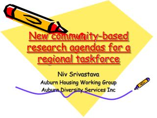 New community-based research agendas for a regional taskforce