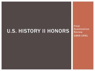 U.S. History II Honors