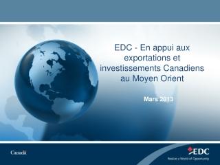 EDC - En appui aux exportations et investissements Canadiens au Moyen Orient